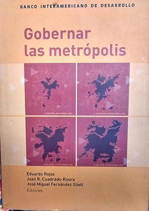 Gobernar las metrópolis: Rojas, Eduardo -