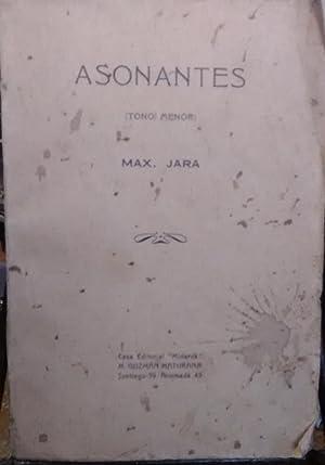 Asonantes ( Tono menor ): Jara, Max ( 1886-1965 )