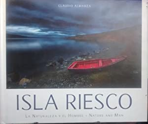Isla Riesco . La naturaleza y el hombre - Nature and man