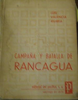 Campaña y Batalla de Rancagua: Valencia Avaria, Luis
