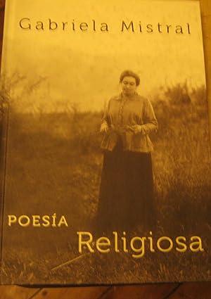Poesía Religiosa: Mistral, Gabriela