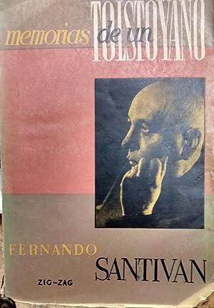 Memorias de un tolstoyano. Prólogo de Mariano: Santiván, Fernando (