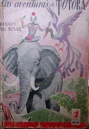 Las aventuras de Totora. Ilustró Aníbal Alvial: Solar, Hernán del