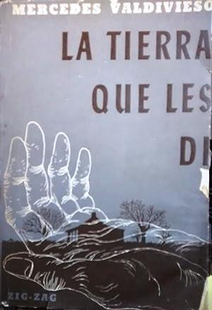 La tierra que les dí: Valdivieso, Mercedes ( 1926-1993 )