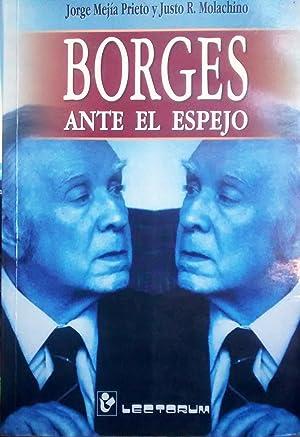 Borges ante el espejo: Mejía Prieto, Jorge