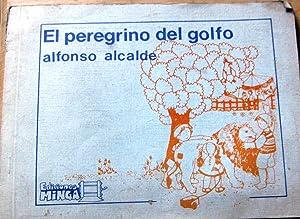 El peregrino del golfo: Alcalde, Alfonso (