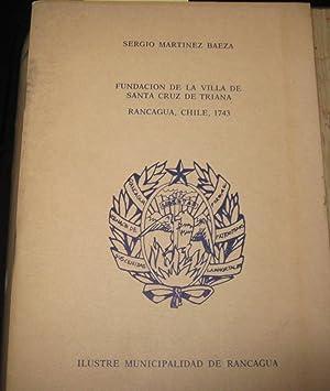 Fundación de la Villa de Santa Cruz: Martínez Baeza, Sergio