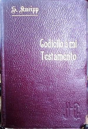 Codicilo a mi Testamento para sanos y enfermos. Traducido por Manuel M. Angelón: Kneipp, Monseñor ...