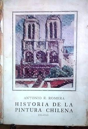 Historia de la Pintura Chilena. Con 107: Romera, Antoni R.