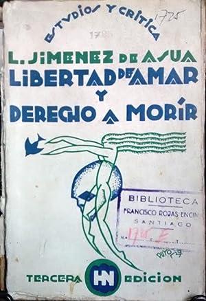 Libertad de amar y derecho de morir.: Jiménez de Asua,