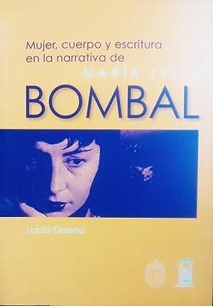 Mujer, cuerpo y escritura en la normativa: Bombal, María Luisa