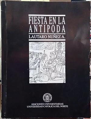 Fiesta en la antípoda : reflexiones sobre: Núñez A., Lautaro