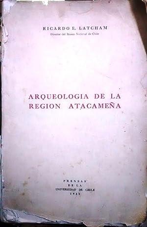 Arqueología de la región atacameña: Latcham, Ricardo E. ( 1869-1942 )