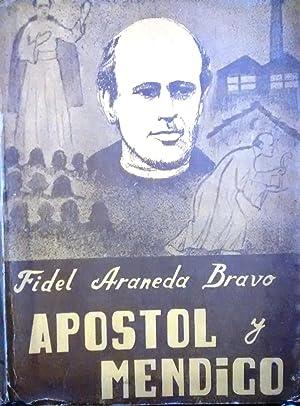 Apóstol y mendigo: Araneda Bravo, Fidel ( 1906-1992 )