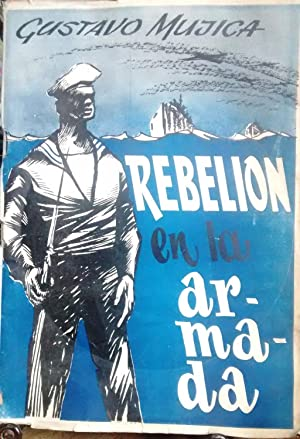 Rebelión en la Armada: Mujica, Gustavo