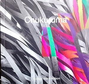 "Chukuruma "" Agua que corre "": Villalón Ardisoni, Rodrigo ( Fotografía y edición )"