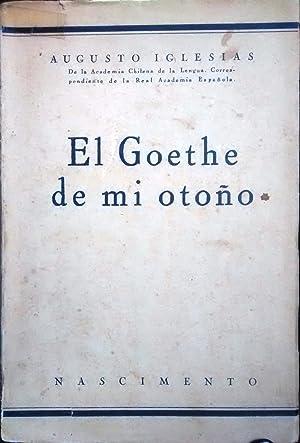 El Goethe de mi otoño. Cuatro escaños: Iglesias, Augusto (