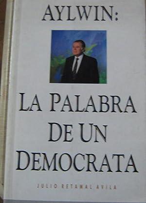 Aylwin : La palabra de un demócrata: Retamal Avila, Julio