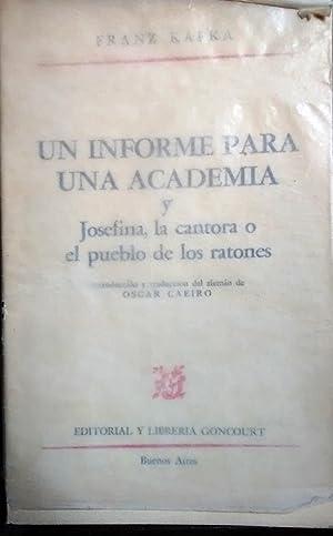 Un informe para una Academia y Josefina: Kafka, Franz (