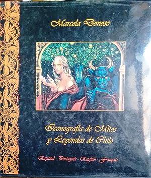 Iconografía de mitos y leyendas de Chile.: Donoso, Marcela (