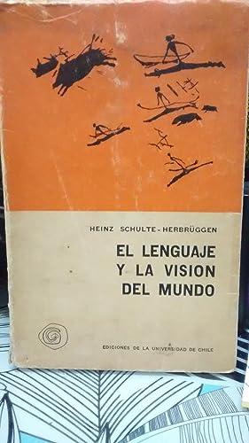 El lenguaje y la visión del mundo: Schulte-Herbrüggen, Heinz