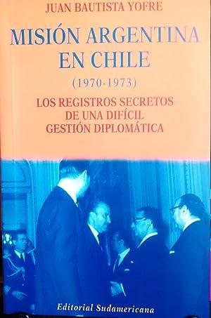 Misión argentina en Chile ( 1970-1973 ).: Yofre, Juan Bautista
