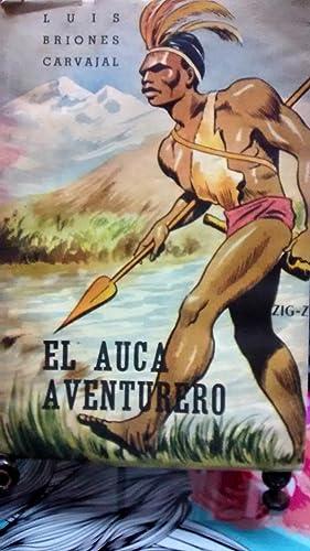 El auca aventurero. Portada de Mario Torrealba: Briones Carvajal, Luis