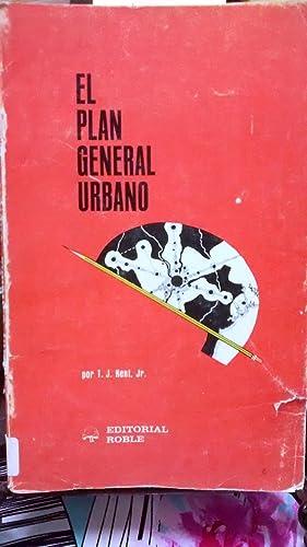 El plan general urbano: Kent Jr., T,J,