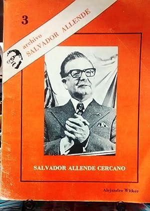 Archivo Salvador Allende N°3. Salvador Allende íntimo.: Witker, Alejandro (