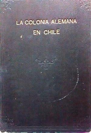 La colonia alemana en Chile: Aranda, Diego - Llarena,José María - Tenajo, Rafael