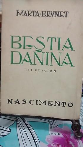 Bestia dañina. Novela: Brunet, Marta ( 1897-1967 )