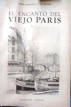 El encanto del viejo París. Prólogo de: Agüero Zavaleta de