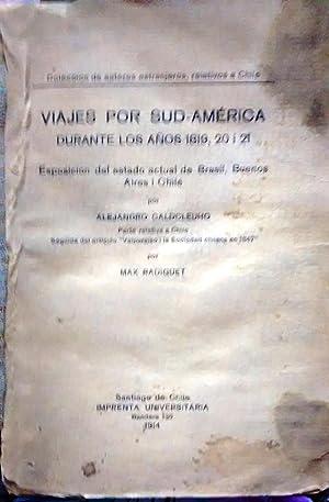 Viajes por Sud- América durante los años 1819,20 i 21. Exposición del estado actual de Brasil, ...