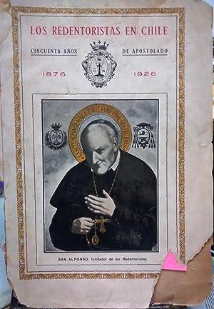 Los Redentoristas en Chile. Cincuenta años de apostolado : 1876-1926