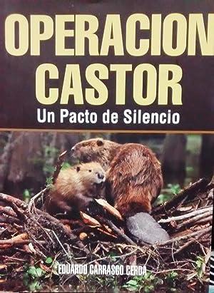 Operación Castor. Un pacto de silencio: Carrasco Cerda, Eduardo