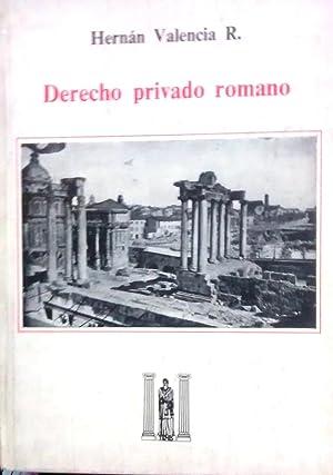 Derecho Privado Romano: Valencia R., Hernán