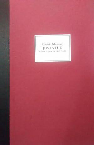 Juventud. Año II.- N° 11. Agosto de 1912. Revista mensual. Organo oficial de la Federación de ...