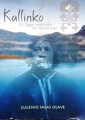Kallinko. El lago sagrado - The sacred lake. Sitios de significación cultural y tradiciones ...