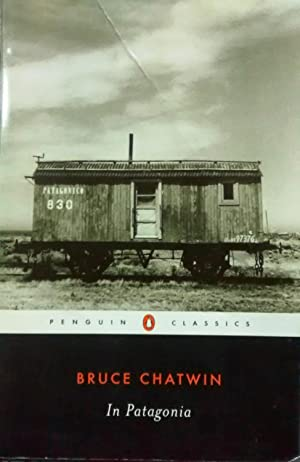 In Patagonia. Introducción by Nicholas Shakespeare: Chatwin, Bruce (
