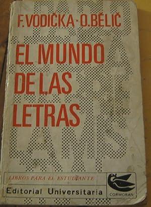 El mundo de las letras: introducción al: Vodicka, Félix -