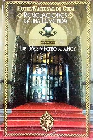 Hotel Nacional de Cuba, Revelaciones de una: Báez, Luis -