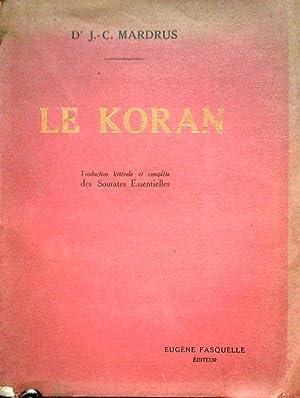 Le Koran qui est La Guidance et: Mardrus, J.C. (