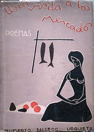 Una visita a los mercados, Poemas. Prólogo Carlos Rozas Larraín. Ilustración : José de Rokha: ...