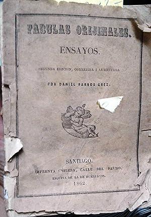Fabulas orijinales. Ensayos. Segunda edición correjida y aumentada: Barros Grez, Daniel ( 1834-1904...