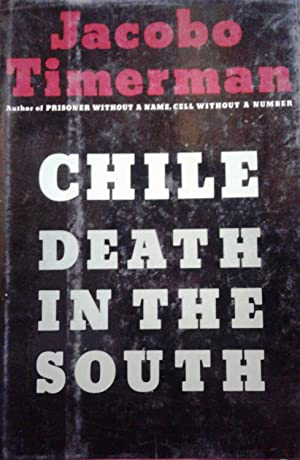 Chile death in the south. Translated from the Spanish by Robert Cox