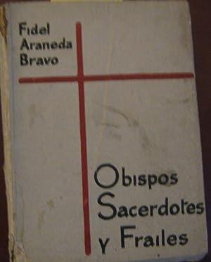 Obispos, sacerdotes y frailes: Araneda Bravo, Fidel ( 1906 - 1992 )