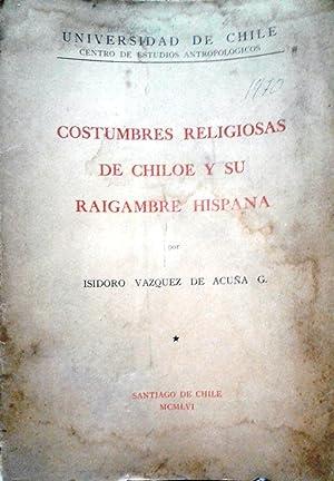 Costumbres religiosas de Chiloé y su raigambre: Vásquez de Acuña