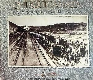 Chuquicamata. Evocación minera: Matamala Aguilar, Alfonso