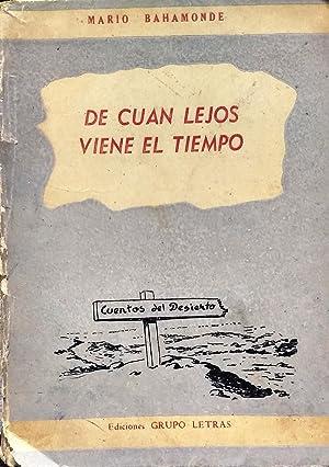 De cuan lejos viene el tiempo. Ilustraciones de Nicolás Ferraro P.: Bahamonde Silva, Mario ( 1910-...