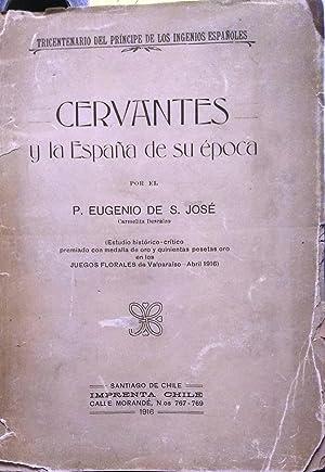 Cervantes y la España de su época ( Estudio histórico-crítico premiado con medalla de oro y ...